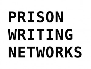 PRISON WRITING NETWORKS